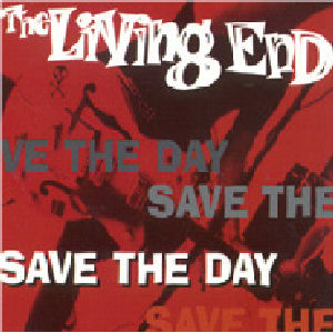 The Living End - Save The Day