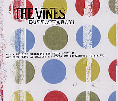 The Vines - Outtathaway CD2