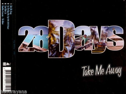 28 Days - Take Me Away
