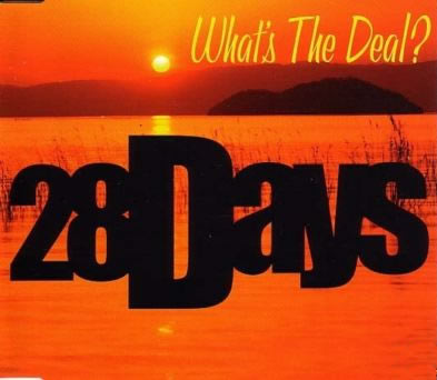 28 Days - What's The Deal?