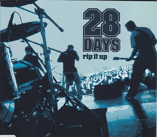 28 Days - Rip It Up