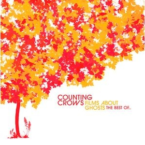 Counting Crows - Films About Ghosts: The Best Of...