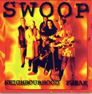 Swoop - Neighbourhood Freak