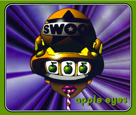 Swoop - Apple Eyes