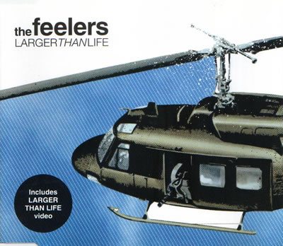 The Feelers - Larger Than Life