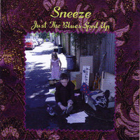 Sneeze - Just The Blues Sped Up