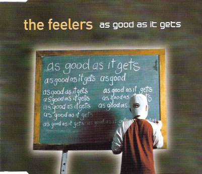The Feelers - As Good As It Gets