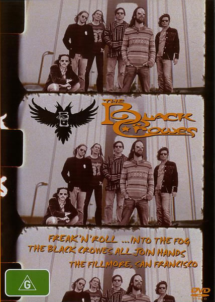 The Black Crowes - Freak'n'Roll...Into The Fog