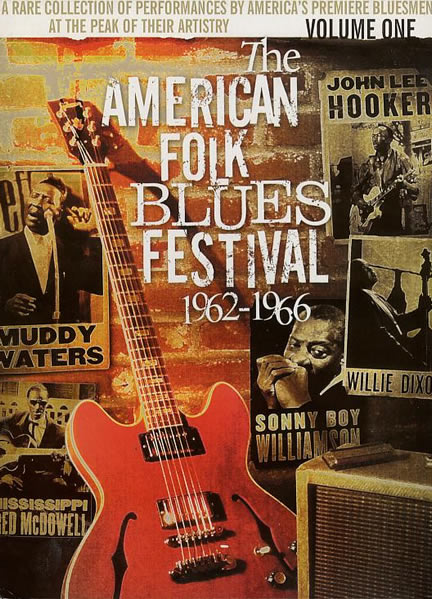 Various Artists - The American Folk Blues Festival 1962-1966: Volume One