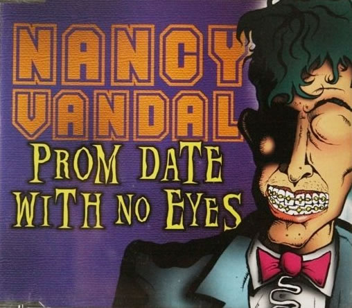 Nancy Vandal - Prom Date With No Eyes