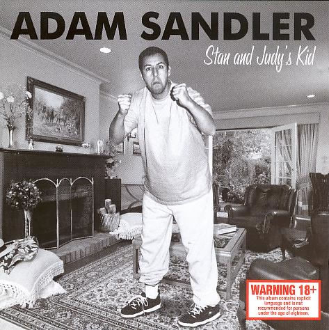 Adam Sandler - Stan And Judy's Kid