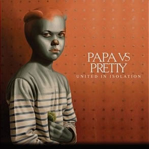 Papa vs Pretty - United In Isolation