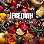 Jebediah - Nothing Lasts Forever
