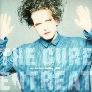 The Cure - Entreat