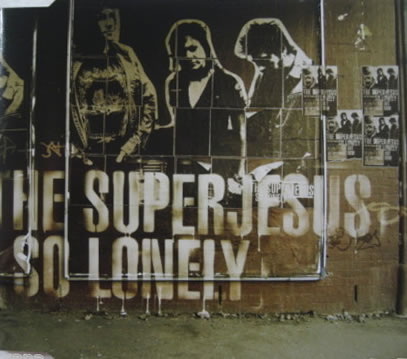 The Superjesus - So Lonely