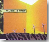 Custard - Music Is Crap